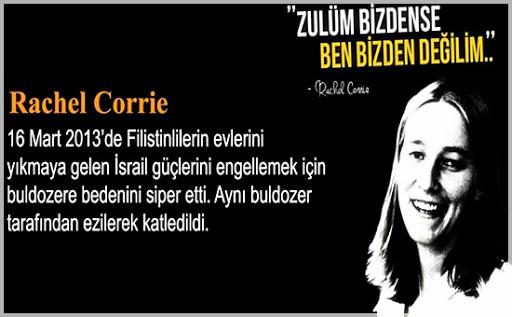 Rachel Corrie: Zulüm bizdense ben bizden değilim'