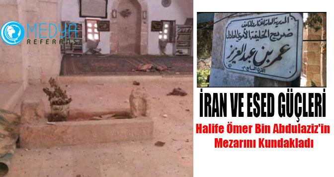 Esed ve İran Güçleri Halife Ömer Bin Abdulaziz'in  Mezarını Kundakladı