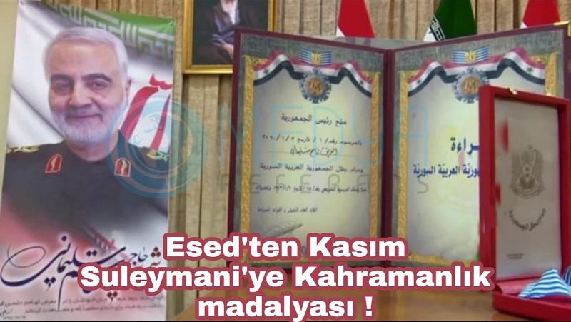 Esed'ten Kasım Suleymani'ye kahramanlık madalyası !