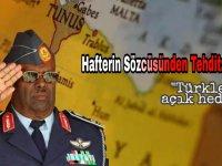 Hafter'in Sözcüsü'nden tehdit: Türkler açık hedef