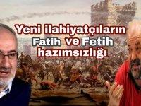 Yeni İlahiyatçılar Fatih'e katil Fethe işgal dedi
