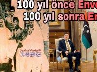 100 yıl önce Enver Paşa 100 yıl sonra Erdoğan