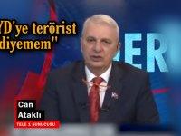 Tele1 yorumcusu Can Ataklı Suriye PKK'sı için ''Adam mı öldürdü, bomba mı patlattı?'' dedi