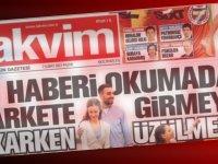 Takvim Gazetesinden Çarpıcı Market Manşeti